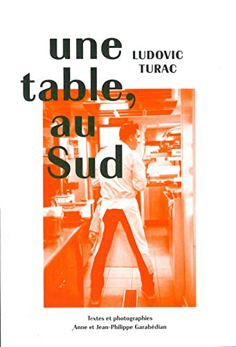 Une table, au Sud