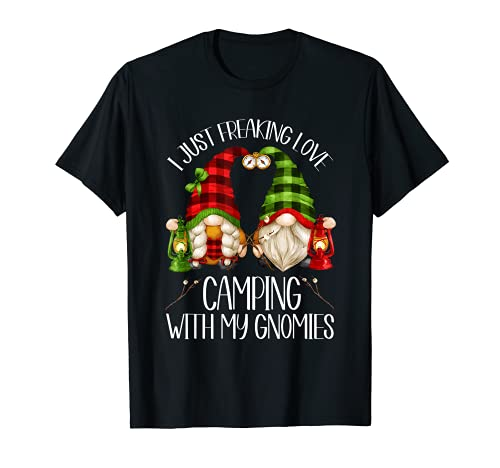 Camper Zwerg – I Just Freaking Love Camping With My Gnomies T-Shirt