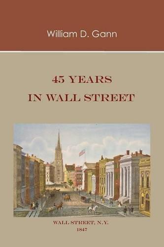 45 Years in Wall Street by William D. Gann (2009-07-16)