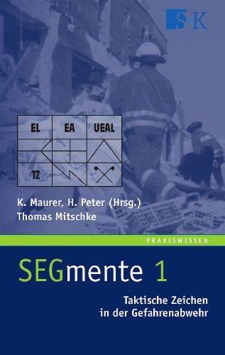 SEGmente 1: Taktische Zeichen in der Gefahrenabwehr