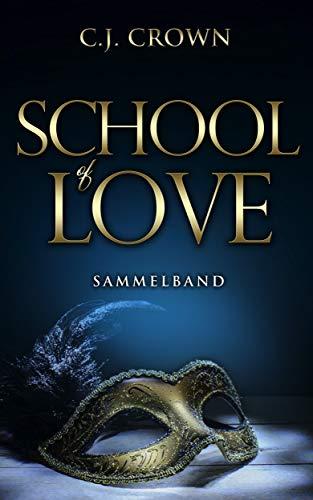 School of Love: Sammelband