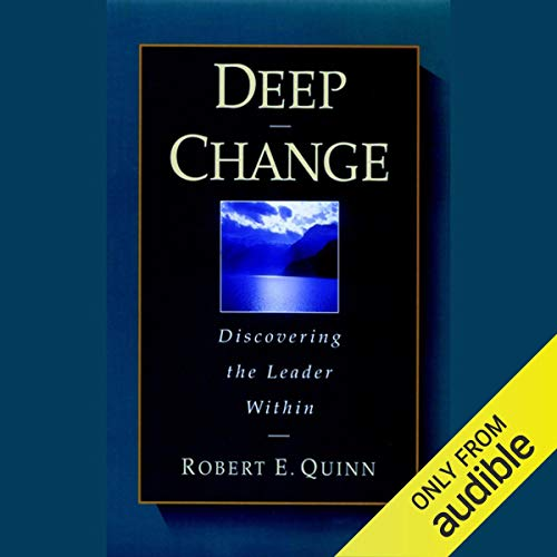 Deep Change: Discovering the Leader Within Titelbild
