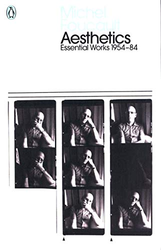 Aesthetics, Method, and Epistemology: Essential Works of Foucault 1954-1984 (Penguin Modern Classics)
