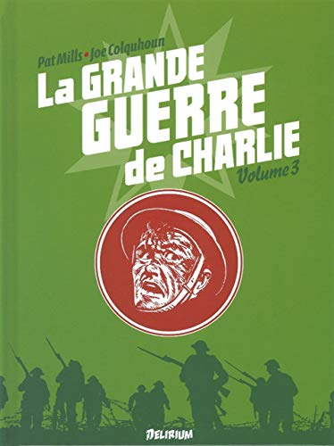 La Grande Guerre de Charlie - volume 3