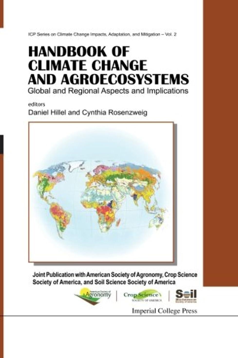 ペンス承認する対立Handbook Of Climate Change And Agroecosystems: Global And Regional Aspects And Implications - Joint Publication With The American Society Of Agronomy