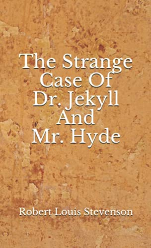 The Strange Case Of Dr. Jekyll And Mr. Hyde: (Aberdeen Classics Collection)