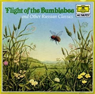 Flight of the Bumblebee and Other Russian Classics