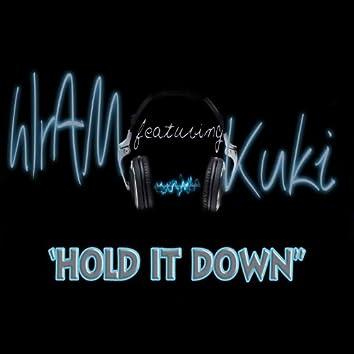 Hold It Down (feat. Kuki)