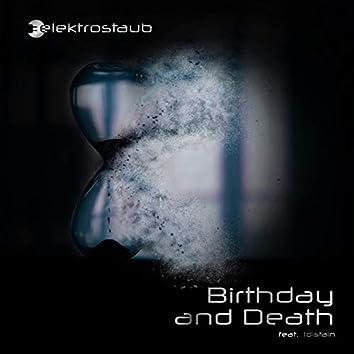Birthday and Death