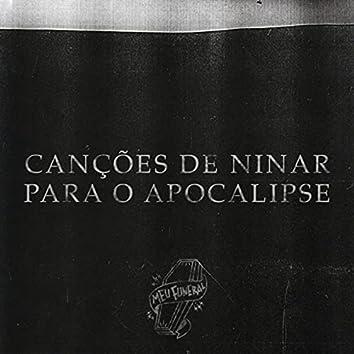 Canções de Ninar para o Apocalipse