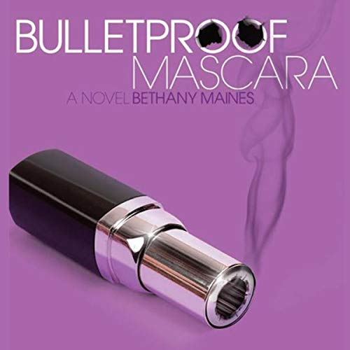 Bulletproof Mascara Titelbild