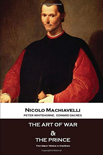 The Art Of War & The Prince: Two Great Works in One Book