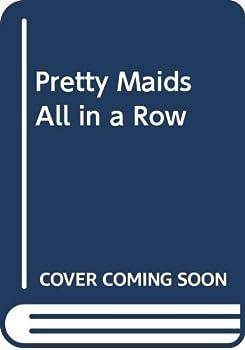 Pretty Maids All in a Row 0385237987 Book Cover