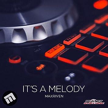 It's A Melody