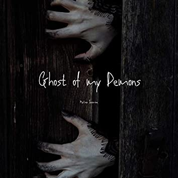 Ghost of My Demons