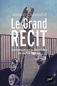 Le grand récit par Johann Chapoutot