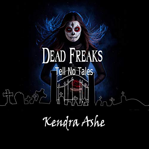 Dead Freaks Tell No Tales cover art