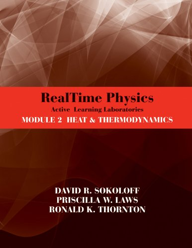 RealTime Physics: Active Learning Laboratories, Module 2: Heat and Thermodynamics