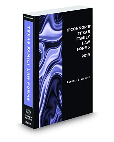 Compare Textbook Prices for O'Connor's Texas Family Law Forms, 2019 ed  ISBN 9781539206866 by Randall B. White