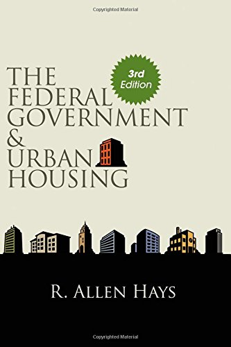 Compare Textbook Prices for The Federal Government and Urban Housing, Third Edition SUNY series in Urban Public Policy 3rd ed. Edition ISBN 9781438441665 by Hays, R. Allen