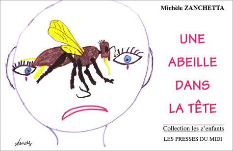 Une abeille dans la tête