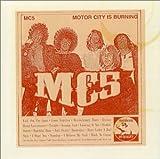 Live: Motor City Burning(Mc5)