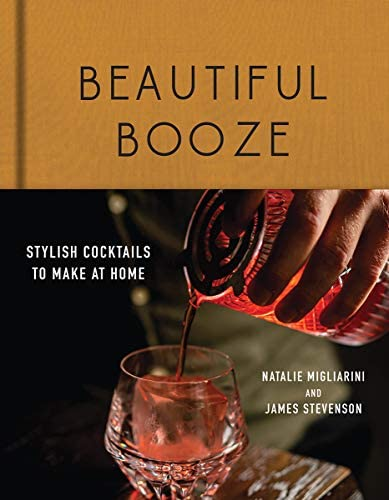 Beautiful Booze Stylish Cocktails to Make at Home product image