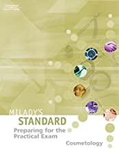Preparing for the Practical Exam: Cosmetology (Milady's Standard Cosmetology)