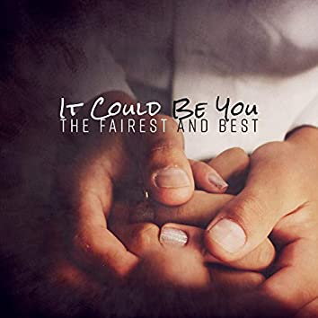 It Could Be You