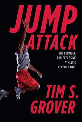 Jump Attack: The Formula for Explosive Athletic Performance and Training Like the Pros (English Edition)