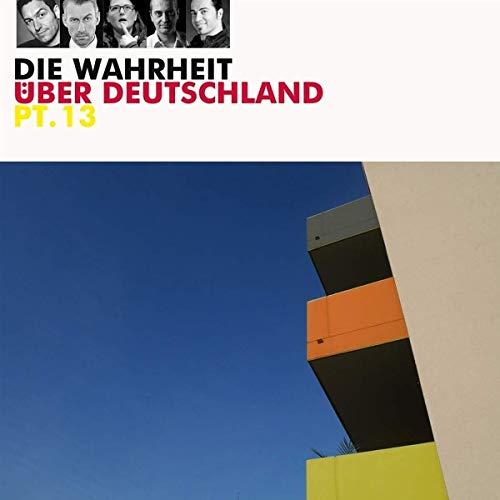 Couverture de Die Wahrheit über Deutschland 13