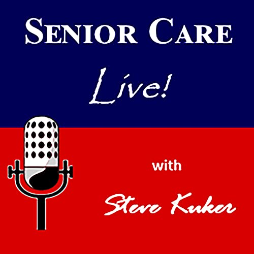 Senior Care Live Podcast By Audacy cover art