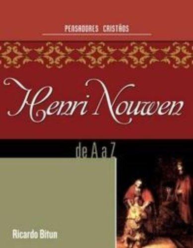 Henri Nouwen de a à Z