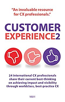 Customer Experience 2 by [Naeem Arif, Ian Golding, Andrew Priestley]