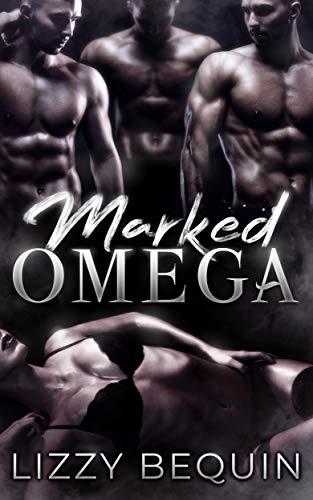 Marked Omega (Quarantine Omega Book 1)
