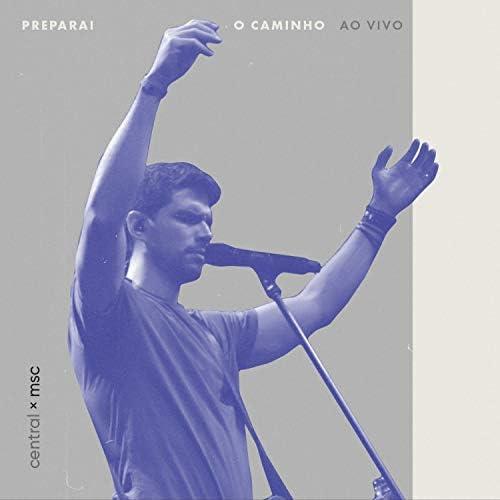 Central MSC feat. Renato Mimessi & Rafael Bicudo