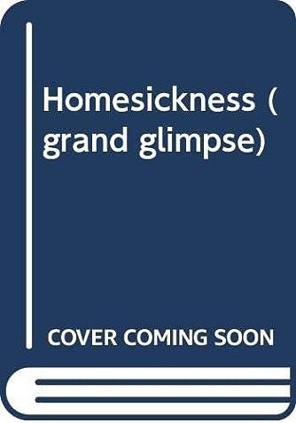 Homesickness (grand glimpse)