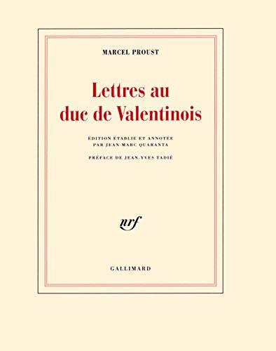 Lettres au duc de Valentinois
