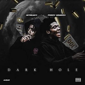 Dark Hole (feat. Feezy Houdini)