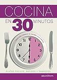 COCINA EN 30 MINUTOS: platos fáciles, rápidos y sabrosos (APRENDIENDO A COCINAR - LA MAS COMPLETA COLECCION CON RECETAS SENCILLAS Y PRACTICAS PARA TODOS LOS GUSTOS nº 50)