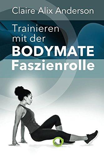 Trainieren mit der BODYMATE Faszienrolle