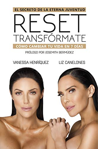 Reset Transfórmate: El secreto de la eterna juventud (Spanish Edition)