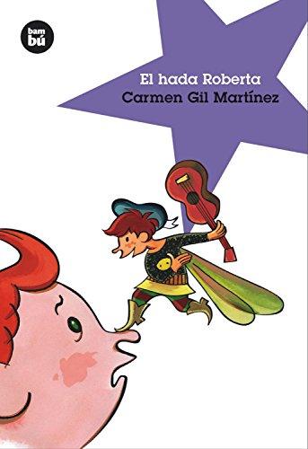 El hada Roberta: 1 (Jóvenes Lectores)