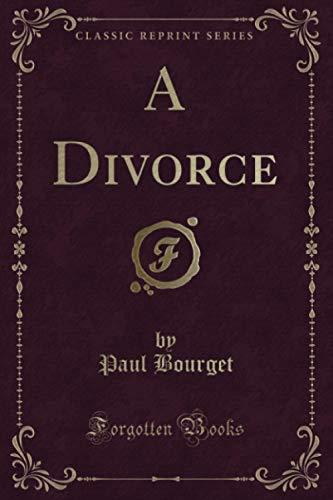 A Divorce (Classic Reprint)