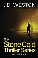 The Stone Cold Thriller Series Books 7 - 9: A Collection of British Action Thrillers (The Stone Cold Thriller Boxset)