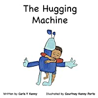 The Hugging Machine