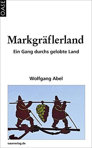 Markgräflerland - Ein Gang durchs gelobte Land.