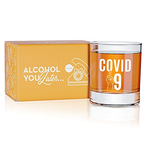 Funny Quarantine Whiskey Glass- Funny Bourbon Gift for Men and Women - 11 Ounce Whiskey Bourbon, Lowball Glass (COV-19)