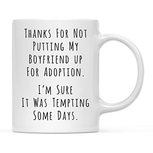 Andaz Press Funny Valentine's Day 11oz. Coffee Mug, Thanks for Not Putting My Boyfriend Up For Adoption Tempting Some Days, 1-Pack, Includes Gift Box, Mother Father in Law Christmas Birthday Gift Idea