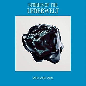 Stories of the Ueberwelt